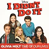 Time of Our Lives (Main Title Theme From I Didn't Do It)