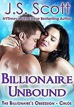 Billionaire Unbound: The Billionaire's Obsession ~ Chloe