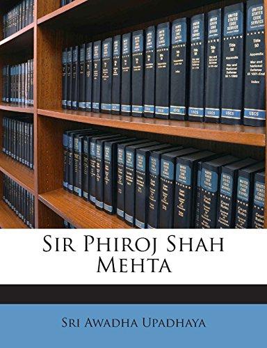 Sir Phiroj Shah Mehta