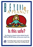 Beyond a Peanut: Is This Safe?