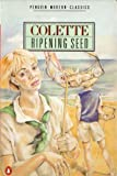 RIPENING SEED (MODERN CLASSICS) (0140089098) by COLETTE