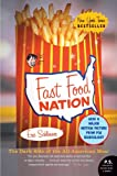 Fast Food Nation: The Dark Side of the All-American Meal (0060838582) by Schlosser, Eric