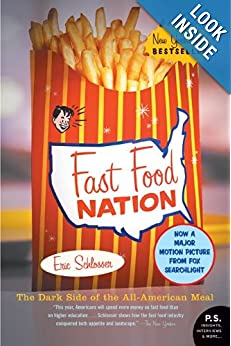 Fast Food Nation: The Dark Side of the All-American Meal e-book