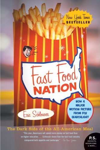 Cover of Fast Food Nation: The Dark Side of the All-American Meal