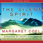 The Silent Spirit | Margaret Coel
