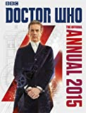BBC The Official Doctor Who Annual 2015 (Annuals 2015)