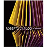 Roberto Capucci - Art into Fashion (Hardback)