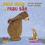 Herr Hase und Frau Bär | Christa Kempter,Frauke Weldin