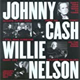 echange, troc Johnny Cash & Willie Nelson - Vh1 Storytellers