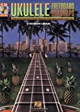 Ukulele Fretboard Roadmaps: The Essential Patterns That All the Pros Know And Use + CD