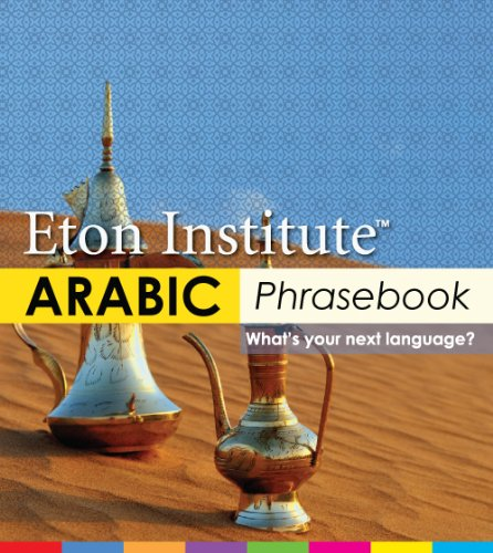 Arabic Phrasebook (Eton Institute, Language Phrasebooks)