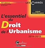 echange, troc Isabelle Savarit-Bourgeois - L'essentiel du Droit de l'urbanisme