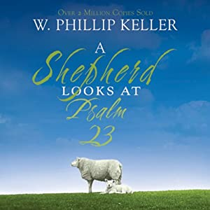 A Shepherd Looks at Psalm 23 | Livre audio
