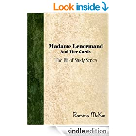 Madame Lenormand and Her Cards (The Bit of Study Series)