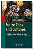 Maize Cobs and Cultures: History of Zea mays L.