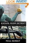 Escape from Detroit: The Collapse of...