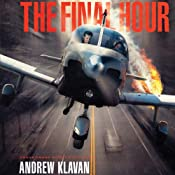 The Final Hour: The Homelanders, Book 4 | [Andrew Klavan]