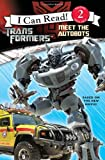 img - for Transformers: Meet the Autobots (I Can Read - Level 2 (Quality)) book / textbook / text book