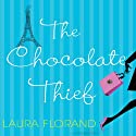The Chocolate Thief (       UNABRIDGED) by Laura Florand Narrated by Teri Clark Linden