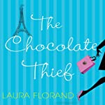 The Chocolate Thief | Laura Florand