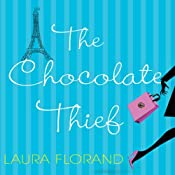 The Chocolate Thief | [Laura Florand]