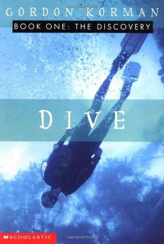 Dive:the discovery by gordan korman