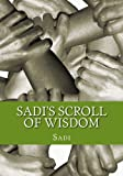 img - for Sadi's Scroll of Wisdom book / textbook / text book