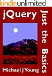jQuery: Just the Basics - A Primer fo...