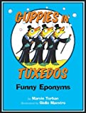 Guppies in Tuxedos: Funny Eponyms (0547031882) by Terban, Marvin