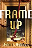 Frame-Up: A Knight and Devlin Thriller