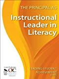img - for The Principal as Instructional Leader in Literacy (Leading Student Achievement Series) book / textbook / text book