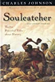 Soulcatcher: And other stories (0156011123) by Johnson, Charles