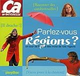 echange, troc Play Bac - Parlez-vous Régions ?