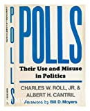 img - for Polls: Their Use and Misuse in Politics book / textbook / text book