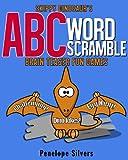 Skippy Dinosaur ABC Word Scramble Brain Games - Increase Knowledge and Spelling Skills! (PhilosBooks Brain Games Book 1)