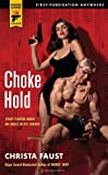 Image of Choke Hold (Hard Case Crime Novels)
