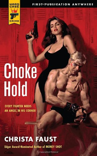 Choke Hold (Hard Case Crime)