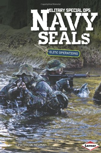 Navy Seals: Elite Operations (Military Special Ops)