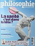 philosophie magazine; la santé c'est dans la tête?...