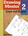 Drawing Mentor 2, Lines and Shapes (E...