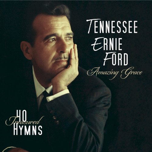 tennessee ernie ford amazing grace 40 treasured hymns album songs. Cars Review. Best American Auto & Cars Review
