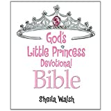 Gods Little Princess Devotional Bible: Bible Storybookby Sheila Walsh