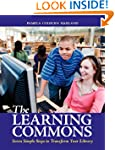 The Learning Commons: Seven Simple St...