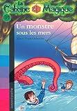 """Afficher """"La Cabane magique n° 34 Un Monstre sous les mers"""""""