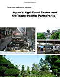 img - for Japan's Agri-Food Sector and the Trans-Pacific Partnership book / textbook / text book