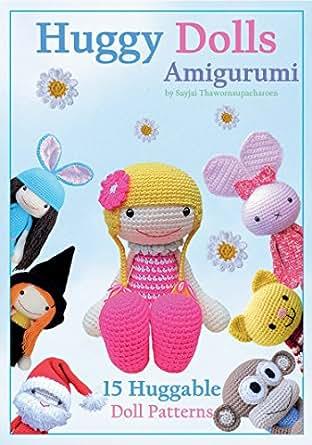 Amigurumi Magazine Subscription : Amazon.com: Huggy Dolls Amigurumi: 15 Huggable Doll ...
