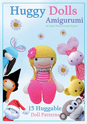 huggy-dolls-amigurumi-15-huggable-doll-patterns-sayjais-amigurumi-crochet-patterns-book-2-english-ed