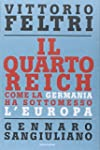 Il Quarto Reich. Come la Germania ha...