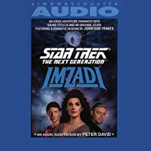 Star Trek, The Next Generation: Imzadi (       ABRIDGED) by Peter David Narrated by Jonathan Frakes