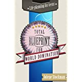 Total Blueprint for World Domination ~ Jolene Stockman